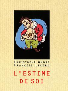 L'estime de soi de Christophe ANDRE.bmp