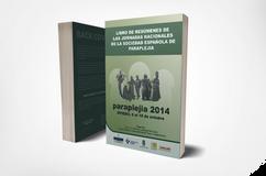 Libro Resumen Jornadas Nacionales de la Sociedad Española de Paraplejia 2014