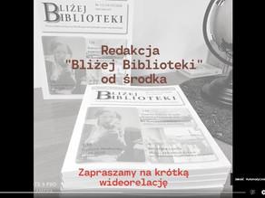 """""""Bliżej Biblioteki"""" od środka. Film"""