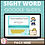 Thumbnail: Sight Word Activities for Google Slides Pack Nine Interactive Distance Learning