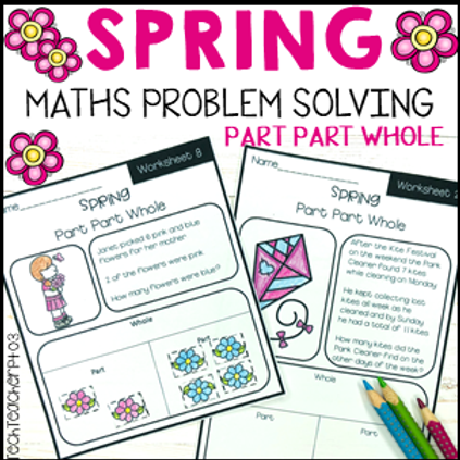 Spring Math Problem Solving Part Part Whole Strategy