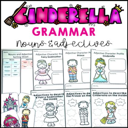 Parts of Speech: Cinderella Nouns Adjectives Grammar Activities