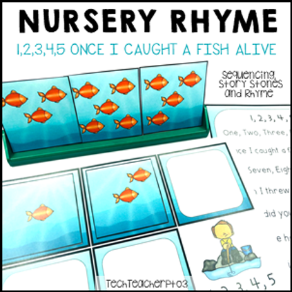 12345 Once I Caught a Fish Alive Nursery Rhyme Activities
