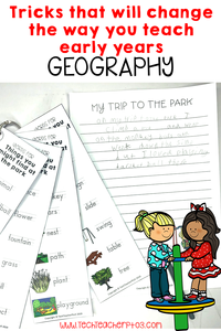 Tricks that will change the way you teach early years geography.