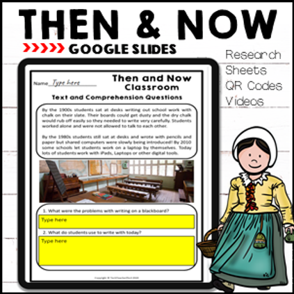 Long Ago & Today Then & Now Social Studies Google Slides Distance Learning