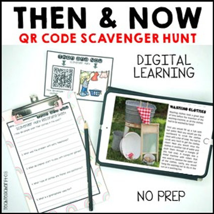 Long Ago and Today / Then and Now Social Studies Scavenger Hunt with QR Codes