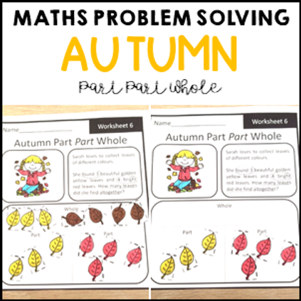 Autumn Math Problem Solving Part Part Whole Strategy