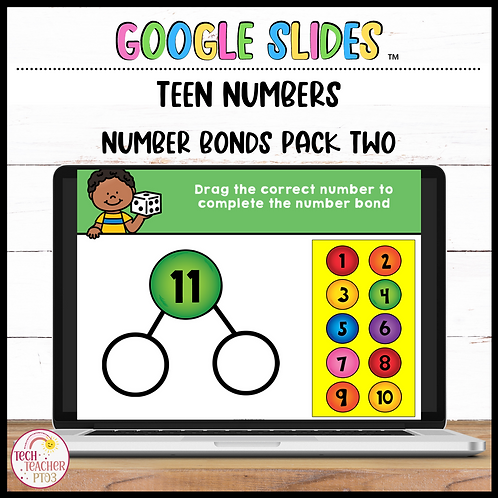 Number Bonds Teen Numbers 11 to 20 Pack 2 Google Slides™ Activity