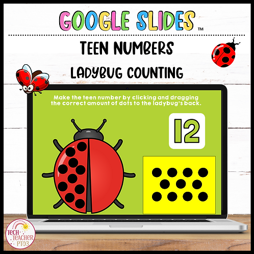 Make the Teen Number Ladybug 11 to 20 Google Slides™ Activity