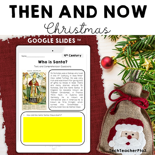 Long Ago & Today Then & Now Christmas Google Slides ™ Distance Learning