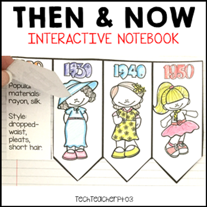 Long Ago and Today / Then and Now Interactive Notebook