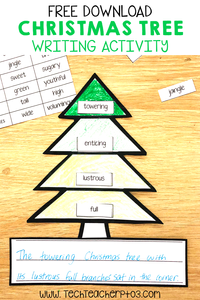 Christmas Tree Writing Activity to help students extend their vocabulary. This quick and easy lesson will help extend and build their literacy and writing skills. #techteacherpto3 #blogpost #teacherblog #blog #teaching #writing #christmas