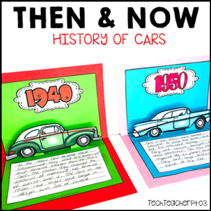 Long Ago and Today / Then and Now Social Studies History of Cars