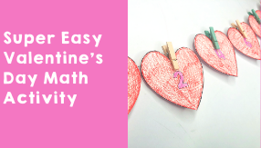 Super Easy Valentine's Day Math Activity