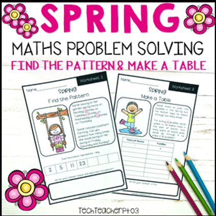 Spring Math Problem Solving Find the Pattern I Make a Table
