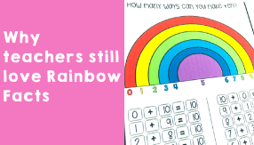 Why teachers still love Rainbow Facts