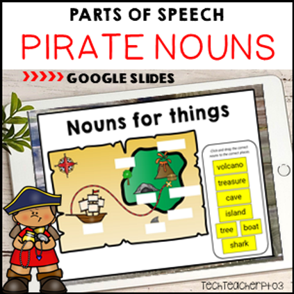 Parts of Speech Pirate Nouns Google Slides Distance Learning Activities
