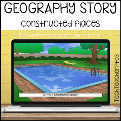 Geography Story Constructed Spaces
