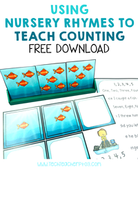 Using Nursery Rhymes to Teaching Counting - free download