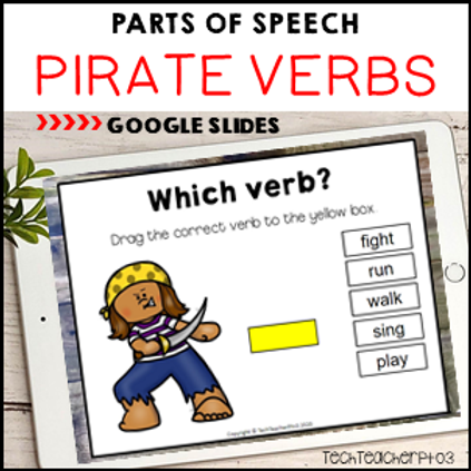 Parts of Speech Pirate Verbs Google Slides ™ Distance Learning Activities