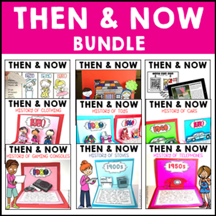 SAVE 20% Long Ago and Today Then Now Social Studies Bundle