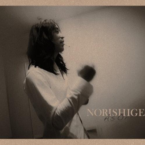 As one / Norishige