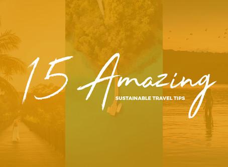 15 Amazing Sustainable Travel Tips