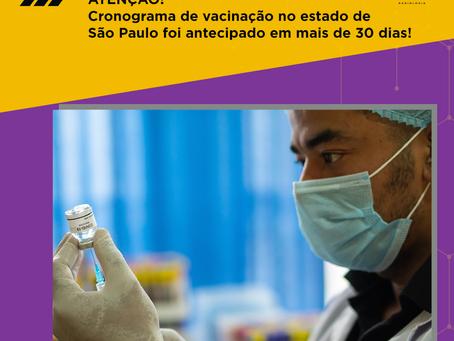 Cronograma de vacinação no estado de São Paulo foi antecipado em mais de 30 dias!