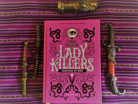 Lady Killers: Assassinas em Série, Nesse Livro A Morte Veste Saia
