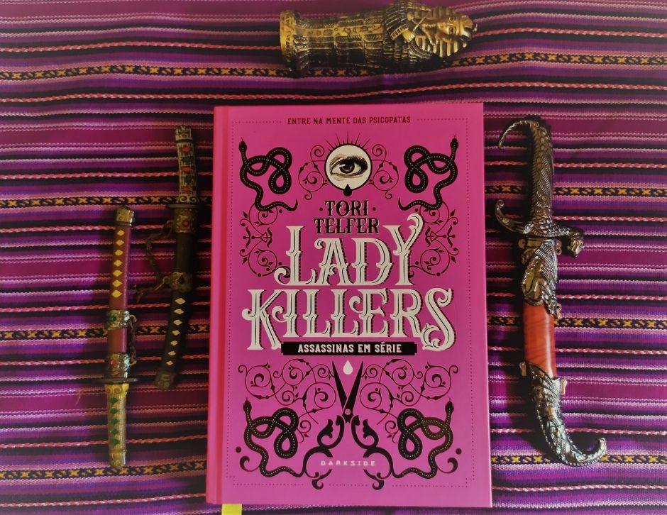 Lady Killers, livro, indicação de leitura, escritores, leitores, ler