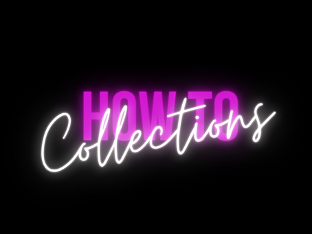 HOW TO: Plan Your Collections