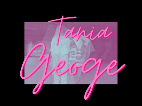 DISCOVER: Tania George