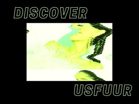 DISCOVER: uSfuur
