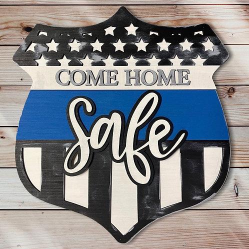 Come Home Safe-Thin Blue Line