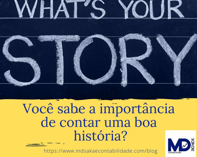 Você sabe a importância de contar uma boa história?