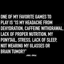 2020 Is Giving Me a Headache...