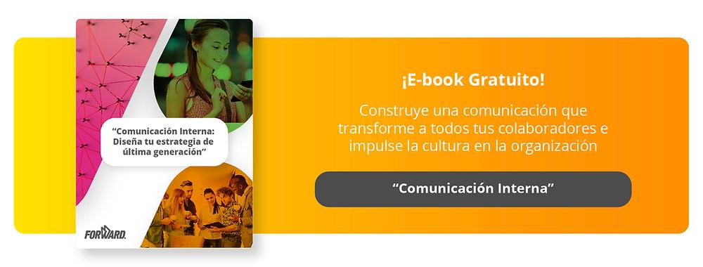 Construye una comunicación que transforme a todos tus colaboradores e impulse la cultura en la organización