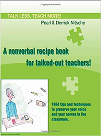 A nonverbal recipe book for talked-out teachers! Paperback