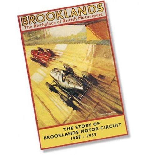 Brooklands The Birthplace of British Motorsport