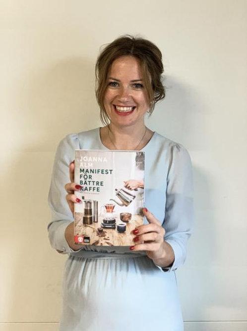 Manifest För Bätte Kaffe -  av Joanna Alm