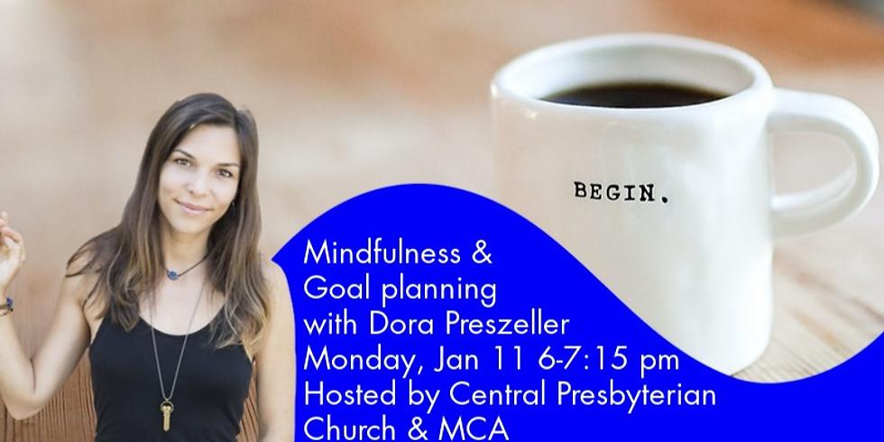 Mindfulness & Goal planning with Dora Preszeller