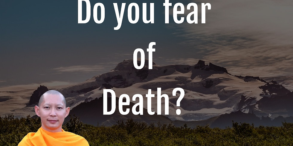 Do you fear of Death?