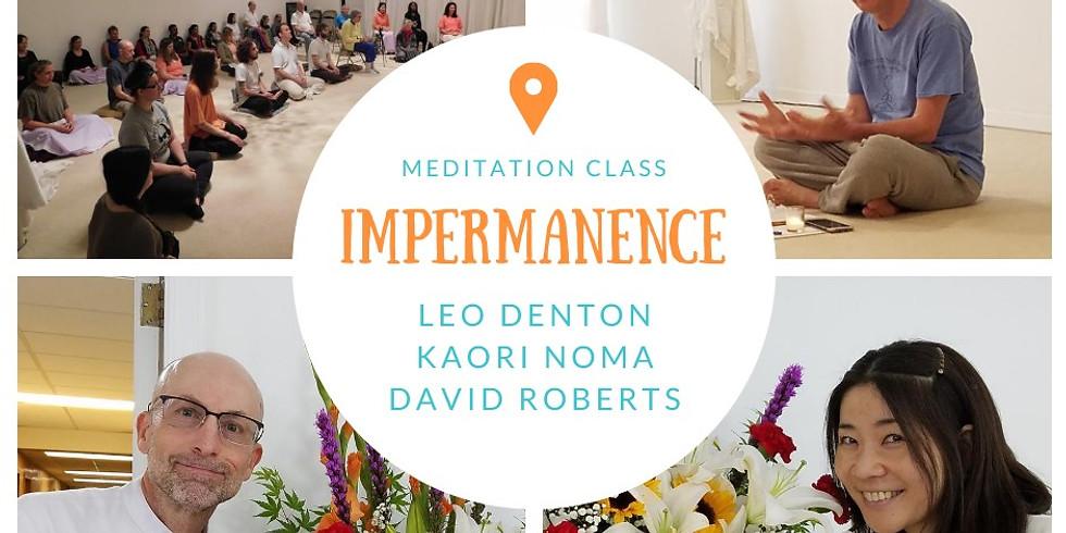 Meditation Class - IMPERMANENCE