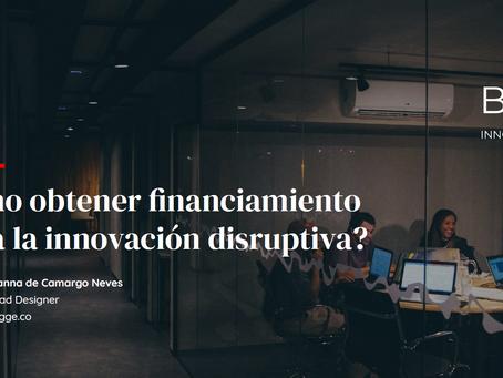 Como financiar a inovação disruptiva?
