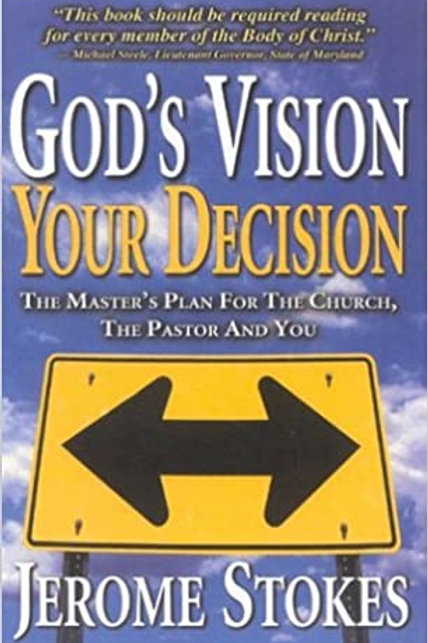 God's Vision Your Decision