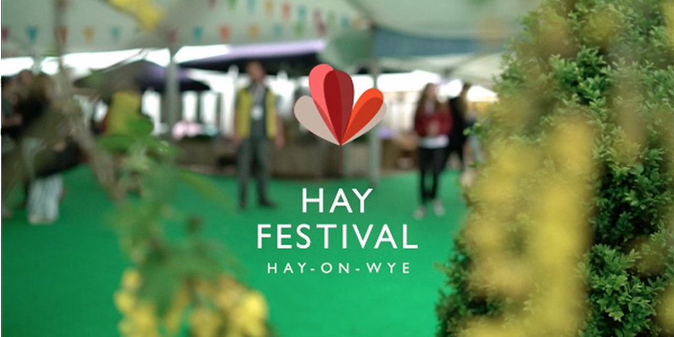 CANCELLED:( due to Covid-19 - Hay Festival - Wales
