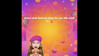 Share what God has done for you this week