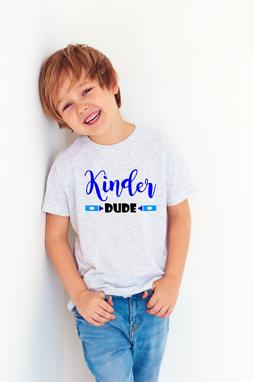 Kinder Dude Shirt