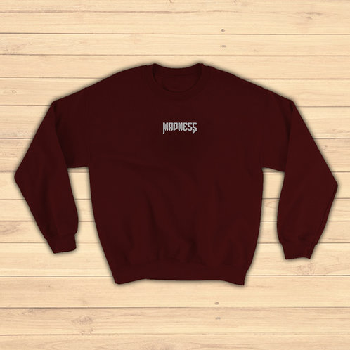 Madness Embroidered Crew Neck