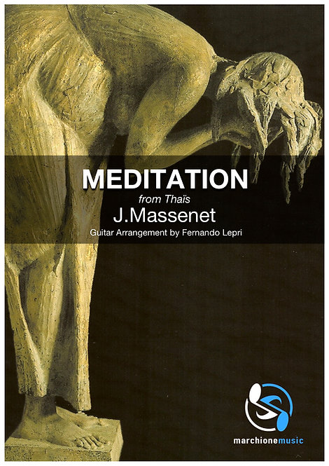 Meditation from Thaïs, J.Massenet (Arr.F.Lepri)